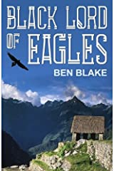Black Lord of Eagles (The Blessed Land) (Volume 1) Paperback