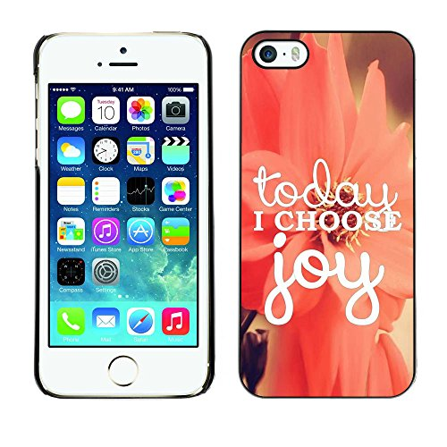 Ziland / Premium Slim HD plastique et d'aluminium Coque Cas Case Drapeau Cover / Choose Joy Motivational Floral / Apple iPhone 5 / 5S