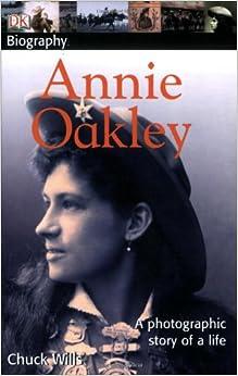 Annie Oakley Biography Book