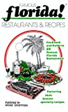 Restaurants and Recipes- Famous Florida!, Joyce Lafray and Sandi Brown, 0942084004