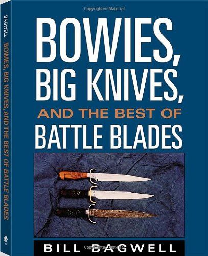 Download Bowies, Big Knives, And The Best Of Battle Blades pdf