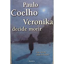 veronika decides to die summary 549 quotes from veronika decides to die: 'the two hardest tests on the spiritual road are the patience to wait for the right moment and the courage not t.