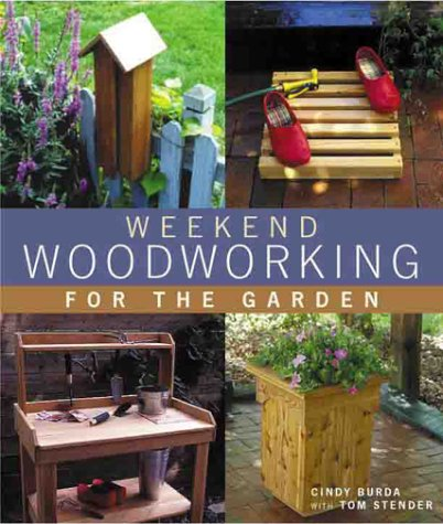 Weekend Woodworking For The Garden (Lane Furniture Sterling)