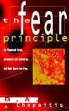 img - for The Fear Principle book / textbook / text book