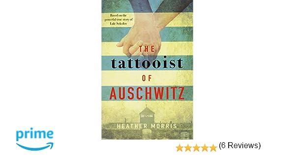The Tattooist Of Auschwitz: Amazon.es: Morris Heather: Libros en idiomas extranjeros