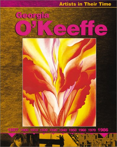 Georgia O'Keeffe (Artists in Their Time) (Georgia O Keeffe Blue And Green Music)