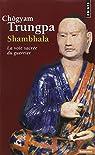 Shambhala : La Voie sacrée du guerrier par Trungpa