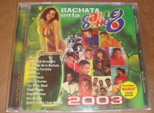 Bachata En La Calle Ocho 2003 ()