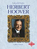 Herbert Hoover, Michael Teitelbaum, 0756502772