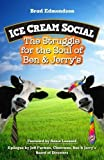 img - for Ice Cream Social: The Struggle for the Soul of Ben & Jerry's book / textbook / text book