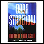 Midnight Come Again: A Kate Shugak Novel | Dana Stabenow