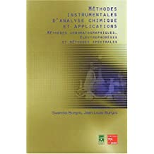 Méthodes instrumentales d'analyse chimique et applications - méthodes chromatographiques, électrophorèses et méthodes spectrales