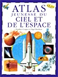 """Afficher """"Atlas jeunesse du ciel et de l'espace"""""""