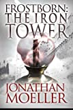 img - for Frostborn: The Iron Tower (Volume 5) book / textbook / text book