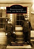 img - for Pennsylvania's Coal and Iron Police (Images of America) book / textbook / text book