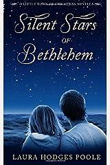 Silent Stars of Bethlehem (O'Little Town of Christmas) Paperback