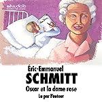 Oscar et la dame rose | Éric-Emmanuel Schmitt