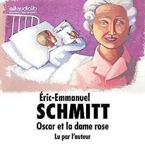 Oscar et la dame rose Audiobook