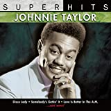 Johnnie Taylor: Super Hits