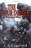 The Four Deuces, C. S. Crawford, 0891416919