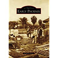 Image for Early Phoenix (Images of America: Arizona)