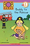 Buddy to the Rescue, Lynn Maslen Kertell, 0545382734