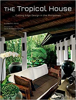 The Tropical House Cutting Edge Design In The Philippines