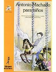 Antonio Machado para niños: 2 (Alba y mayo, poesía)