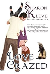 Love Crazed (The Corny Myers Series Book 4)