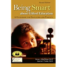 Being Smart about Gifted Education: A Guidebook for Educators and Parents