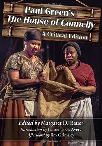 Paul Green's the House of Connelly: A Critical Edition