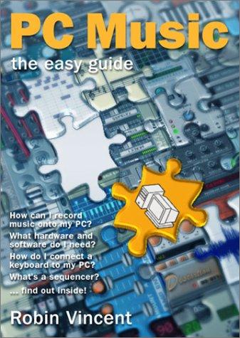 PC Music: The Easy Guide PDF ePub fb2 ebook
