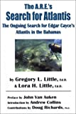 The A. R. E. 's Search for Atlantis, Gregory L. Little and Lora H. Little, 0940829444