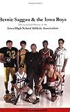 Bernie Saggau and the Iowa Boys, Chuck Offenburger, 976487519X