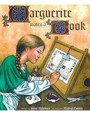 Robertson, .: Marguerite Makes a Book (Getty Trust Publications: J. Paul Getty Museum)