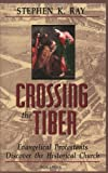 Crossing the Tiber: Evangelical Protestants