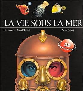 """Afficher """"La vie sous la mer"""""""
