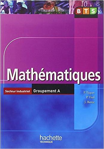 Livre gratuits Mathématiques BTS Secteur industriel Groupement A pdf