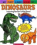 My First Jumbo Book of Dinosaurs, Melanie Gerth, 043957675X
