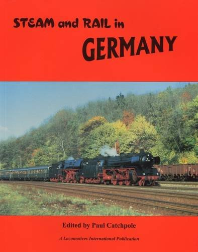 Steam and Rail in Germany