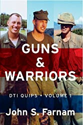 Guns & Warriors: DTI Quips, Vol. 1