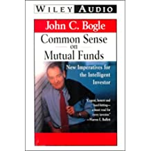 Common Sense on Mutual Funds: New Imperatives For The Intelligent Investor. 2 Cassettes