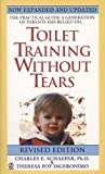 Toilet Training Without Tears, Charles E. Schaefer and Theresa Foy DiGeronimo, 0451192125