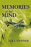 Memories of the Mind, Jack Z. Stettner, 0595258050