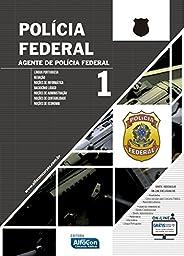 Polícia Federal. Agente da Polícia Federal - Volume 1