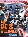 Tanguy et Laverdure, tome 18 : Un DC-8 a disparu par Jijé