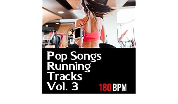 Pop Songs Running Tracks, Vol 3 by 180 BPM on Amazon Music
