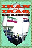 Iran and Iraq, Philip Wolny, 143585280X