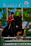 Front cover for the book Show Jumper by Bonnie Bryant