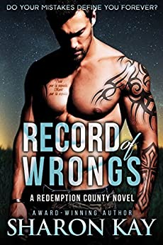 Record of Wrongs (Redemption County Book 1) by [Kay, Sharon]